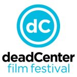 The 20th annual deadCenter Film Festival