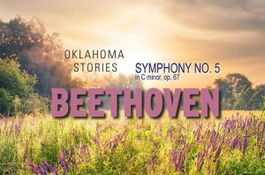 Oklahoma Stories: Kilpatrick and Beethoven