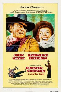 Western Movie Matinees: Frontier Clergy- Rooster Cogburn (And the Lady)