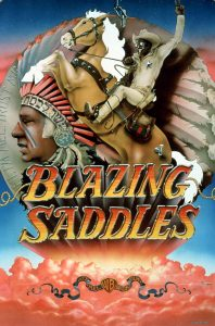 Western Movie Matinees: Laughing Out Loud- Blazing Saddles