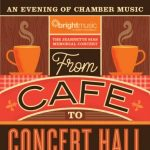 From Café to Concert Hall