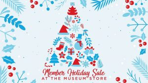 Member Holiday Sale