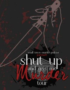 Small Town Murder (The Podcast) LIVE