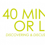 40 Minutes or Less- Discovering and Discussing Sho...