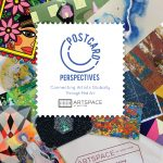 Postcard Perspectives, Exhibition Opening