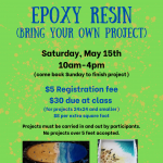 Epoxy Resin- Bring Your Own Project