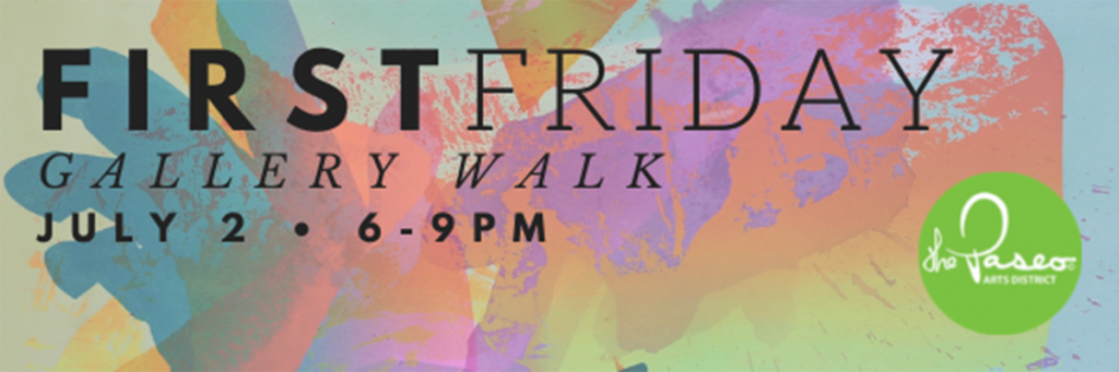 First Friday Art Walk   Paseo District